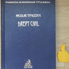 Drept Civil Nicolae Titulescu - Carte Drept civil