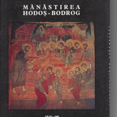 Manastirea Hodos-Bodrog E. Aradeanul, L.Emandi, T. Bodogae imagini color Lmr2