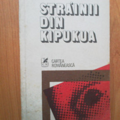 N5 Strainii Din Kipukua - Valeriu Anania - Roman