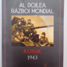 AL DOILEA RAZBOI MONDIAL, KURSK 1943, FRONTUL DE NORD de ROBERT FORCZYK, 2015 - Istorie
