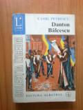 k0a Camil Petrescu - Danton. Balcescu (volumul 3)