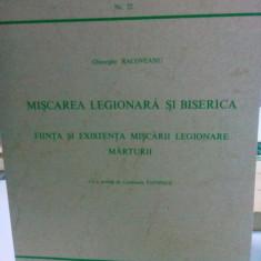 MIȘCAREA LEGIONARĂ ȘI BISERICA GHEORGHE RACOVEANU 1973 ROMA MIȘCAREA LEGIONARA - Istorie
