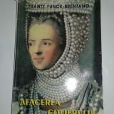 FRANTZ FUNCK-BRENTANO - AFACEREA COLIERULUI roman istoric