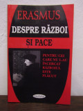DESPRE RAZBOI SI PACE -ERASMUS