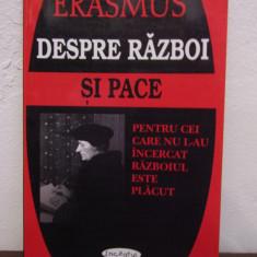 DESPRE RAZBOI SI PACE -ERASMUS - Istorie