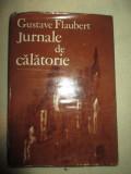 Jurnale de calatorie - Gustave Flaubert