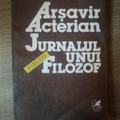 JURNALUL UNUI FILOZOF de ARSAVIR ACTERIAN, 1992 - Carte Psihologie