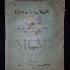 ROMANIA SI VATICANU CU DISCURSUL INALT PREA SFINTITULUI MITROPOLIT PRIMAT, 1921 - Carti Istoria bisericii