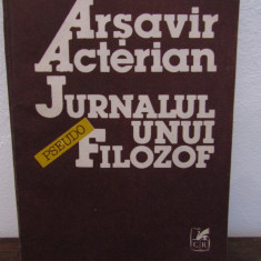 JURNALUL UNUI FILOZOF de ARSAVIR ACTERIAN - Filosofie