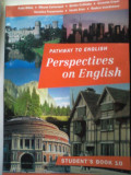Pathway to English-PERSPECTIVES ON ENGLISH-Student's Book 10-Rada Balan, 1997
