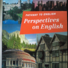 Pathway to English-PERSPECTIVES ON ENGLISH-Student's Book 10-Rada Balan, 1997 - Curs Limba Engleza