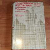 SELECTED PROBLEMS AND THEOREMS IN ELEMENTARY MATHEMATICS-D.O. SHKLYARSKY SI ALTII - Carte Matematica