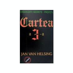 Cartea a 3-a. Organizatii secrete. Profetii - Jan Van Helsing - Carte masonerie