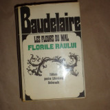 Baudelaire - Florile raului editie bilingva, de lux 1553pag/an 1968 - Carte de colectie