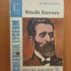 E1 Studii literare - G. Ibraileanu - Studiu literar