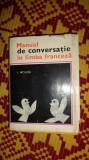 Manual de conversatie in limba franceza an 1967/715pag- I.Niculita
