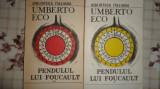Pendulul lui Foucault 2 vol/an 1991/746pag- Umberto Eco