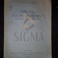 DR. VASILE GHEORGHIU - TABLOUL ZILELOR SAPTAMANALE, CERNAURI 1926 - Carti Istoria bisericii