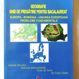 """""""GEOGRAFIE - Ghid de pregatire pentru BACALAUREAT"""", Catalina Sandulache, 2014 - Teste Bacalaureat"""