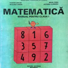 MATEMATICA MANUAL PENTRU CLASA I - Eugenia Sincan, Mihail Rosu - Manual scolar, Clasa 1