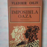 (C339) VLADIMIR COLIN - IMPOSIBILA OAZA