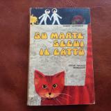 Carte l Italiana - Su marte segui il gatto de Robert Silverberg - 1972 / 198 pag - Carte in italiana