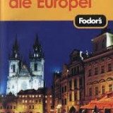 Fodors marile orase ale europei - Ghid de calatorie