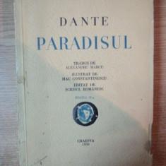 PARADISUL, ED. a II a de DANTE, TRADUS DE ALEXANDRU MARCU, ILUSTRAT DE MAC CONSTANTINESCU, Craiova 1939 - Roman