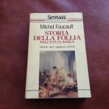 Carte l Italiana - Storia della follia de Michel Foucault anul 1992 / 560 pagini - Carte in italiana
