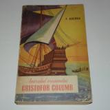 F.ADERCA - AMIRALUL OCEANULUI CRISTOFOR COLUMB - Carte de aventura