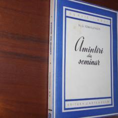 N.G. POMIALOVSCHI - AMINTIRI DIN SEMINAR (1951, Editura Cartea Rusa, rara)* - Carte veche