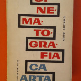 CINEMATOGRAFIA CA ARTA Guido Aristarco - Carte Cinematografie