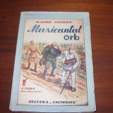VLADIMIR COROLENCO - MUZICANTUL ORB ( editia 1945, rara, Editura Universul) - Carte veche