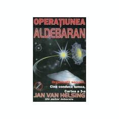 Operatiunea Aldebaran - Jan Van Helsing - Carte masonerie