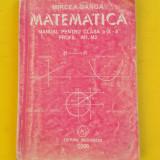MATEMATICA MANUAL PENTRU CLASA a IX a Profil M1 M2 Mircea Ganga an 2000 - Carte Matematica