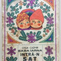 BABA IARNA INTRA-N SAT - Otilia Cazimir - Carte poezie copii