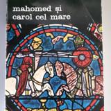 Mahomed si Carol cel Mare - Henri Pirenne - Istorie