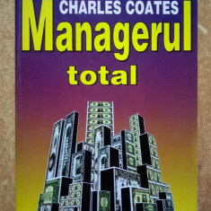 Charles Coates - Managerul total