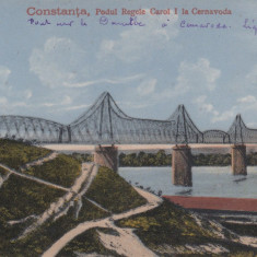 CONSTANTA PODUL REGELE CAROL I LA CERNAVODA CIRCULATA - Carte Postala Dobrogea 1904-1918, Printata