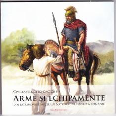 CIVILIZATIA GETO-DACICA -ARME SI ECHIPAMENTE,carte de lux editata MNIR in 2014
