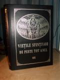 VIETILE SFINTILOR DE PESTE TOT ANUL DUPA MINEIE * SINAXARELE DIN TRIOD - 2002