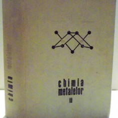 CHIMIA METALELOR de RALUCA RIPAN SI ION CETEANU, VOL II - Carte Chimie