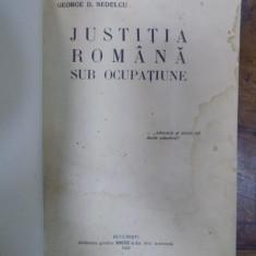 JUSTITIA ROMANA SUB OCUPATIE de GEORGE D. NEDELCU, 1923