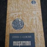 MUSATINII-STEFAN S.GOROVEI - Istorie