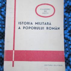 Petre ILIE / Mihai INOAN - ISTORIA MILITARA A POPORULUI ROMAN Ed. MILITARA 1979