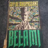 BEL-AMI-GUY DE MAUPASSANT - Roman