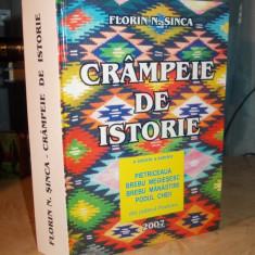 FLORIN N. SINCA - CRAMPEIE DE ISTORIE * O ISTORIE A SATELOR BREBU, PRAHOVA - 2007 - Carte Monografie
