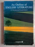 G. C. Thornley, G. Roberts - An Outline of English Literature {Longman}