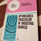 OPTIMIZAREA PROCESELOR IN INDUSTRIA CHIMICA-SMIGELSCHI/WOINAROSCHY - Carte Chimie