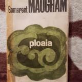 PLOAIA-SOMERSET MAUGHAM - Roman